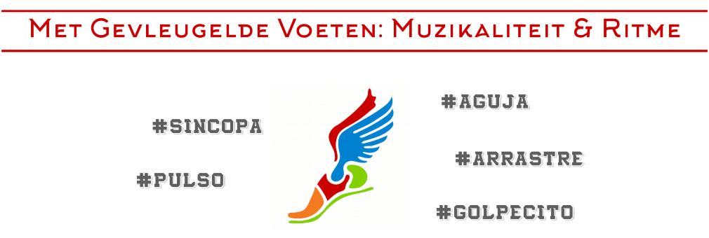 Met Gevleugelde Voeten: Muzikaliteit & Ritme.