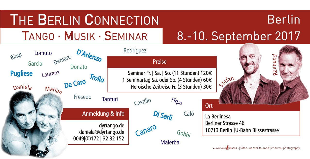 The Berlin Connection: Tango • Musik • Seminar – 08-10.09.2017 Berlin