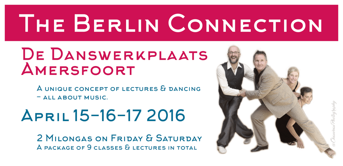 The Berlin Connection 2016 @ De Danswerkplaats