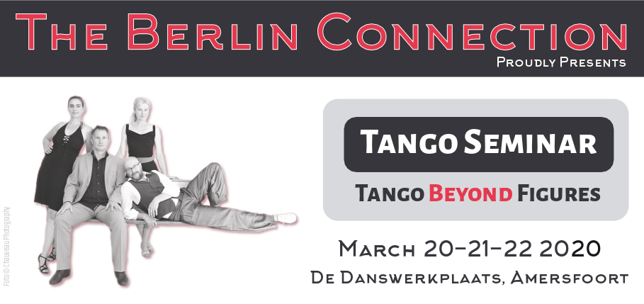 The Berlin Connection: Tango Beyond Figures